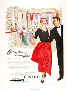 """""""Getting There is Half The Fun!"""" 1951 Cunard Line Poster"""